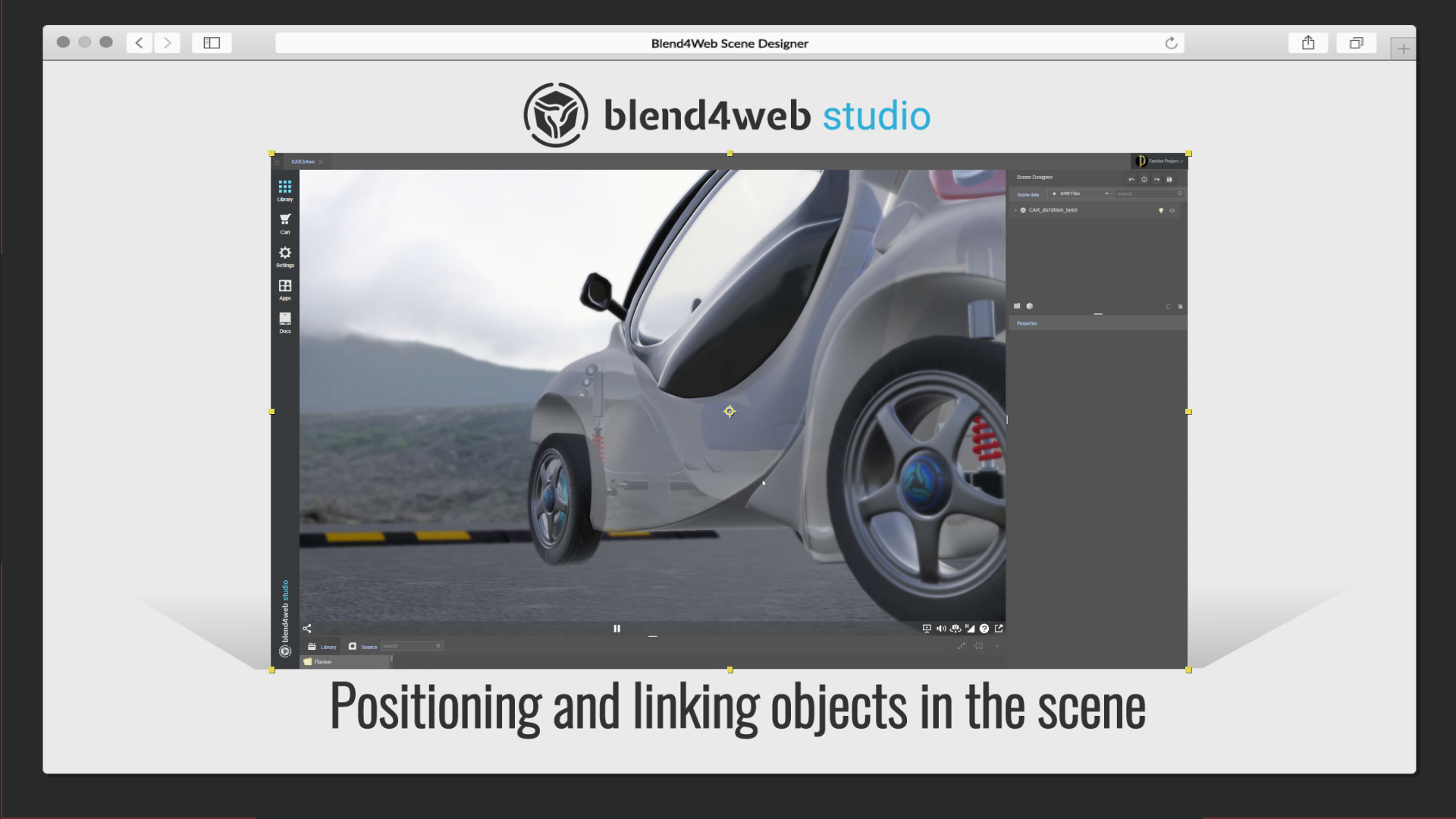 Blend4Web Scene Designer: positioning and linking objects in the scene